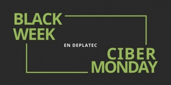 Black Week 2020 y Cibermonday en Deplatec